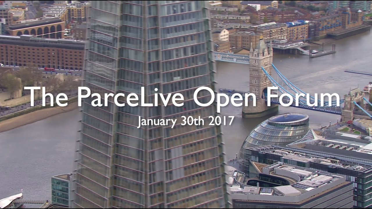The ParceLive Open Forum. January 30th, 2017