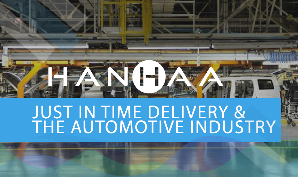 JUST IN TIME DELIVERY THE AUTOMOTIVE INDUSTRY